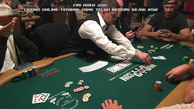 Ciri Agen Judi Casino Online Terbaik yang Telah Berdiri Sejak 2012