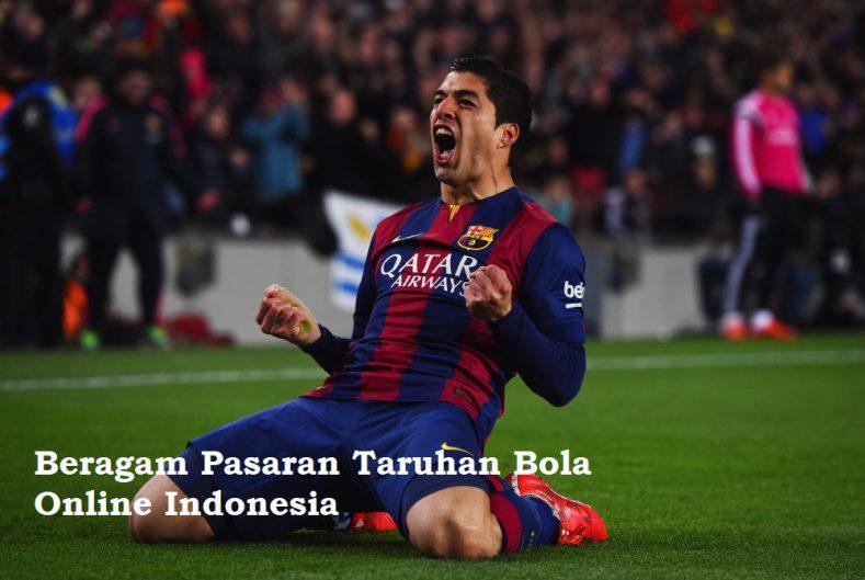 Beragam Pasaran Taruhan Bola Online Indonesia