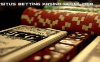 Situs Betting Kasino Resmi 2018